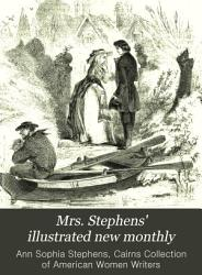Mrs Stephens Illustrated New Monthly Book PDF