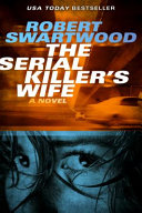 The Serial Killer s Wife