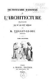 Dictionnaire raisonné de l'architecture française du XIe siècle: Volume2