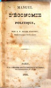 Manuel d'économie politique par J. F. Jules Pautet: Volume1