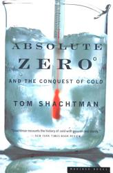 Absolute Zero And The Conquest Of Cold Book PDF