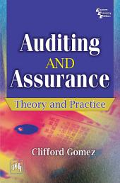AUDITING AND ASSURANCE: THEORY AND PRACTICE
