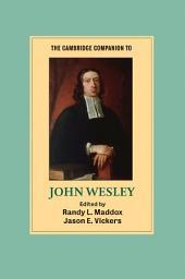 The Cambridge Companion to John Wesley
