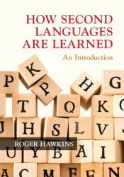 How Second Languages are Learned