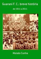 Guarani F. C.: Breve História