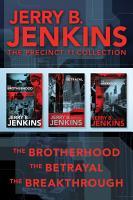 The Precinct 11 Collection  The Brotherhood   The Betrayal   The Breakthrough PDF