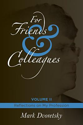 For Friends and Colleagues PDF