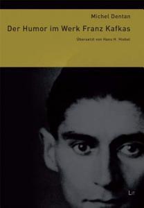 Der Humor im Werk Franz Kafkas PDF