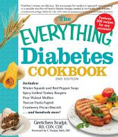 The Everything Diabetes Cookbook: Edition 2