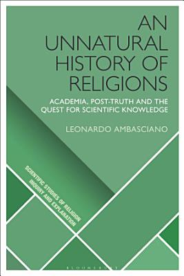 An Unnatural History of Religions