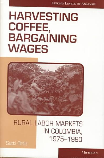 Harvesting Coffee  Bargaining Wages PDF