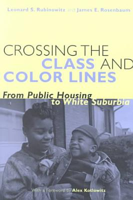 Crossing the Class and Color Lines
