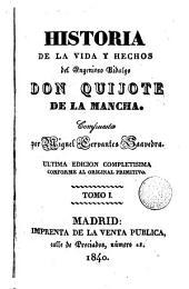 Historia de la vida y hechos del ingenioso hidalgo Don Quijote de la Mancha,1