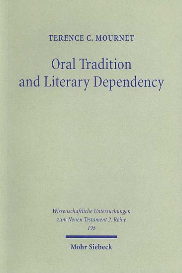 Oral Tradition and Literary Dependency PDF