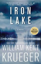 Iron Lake: A Novel