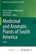 Medicinal and Aromatic Plants of South America