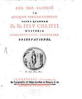 In antiquam tabulam eburneam sacra quaedam D. N. Jesu Christi mysteria anaglypho opere exhibentem observationes