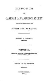 Reports of Cases at Law and in Chancery Argued and Determined in the Supreme Court of Illinois: Volume 80