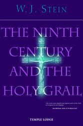 The Ninth Century And The Holy Grail Book PDF