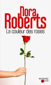 La couleur des roses