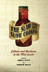The Slaw And The Slow Cooked Book PDF