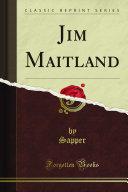 Jim Maitland  Classic Reprint  PDF