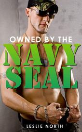 Owned By The Navy Seal: Volume 1