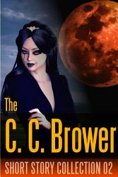 C  C  Brower Short Story Collection 02 PDF