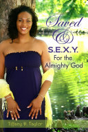 Saved & S.E.X.Y. for the Almighty God