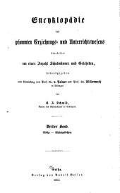 Encyklopädie des gesamten Erziehungs- und Unterrichtswesens. bearb. von einer Anzahl Schulmänner und Gelehrten, hrsg. ... von Prälat Dr. K.A. Schmid ...