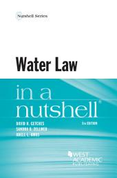 Water Law in a Nutshell, 5th: Edition 5