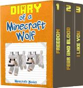 Diary of a Minecraft Wolf: (An Unofficial Minecraft Book)