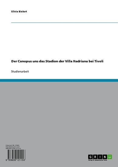 Der Canopus und das Stadion der Villa Hadriana bei Tivoli PDF