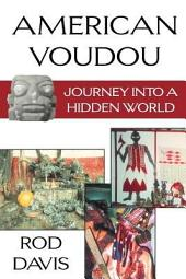 American Voudou: Journey Into a Hidden World