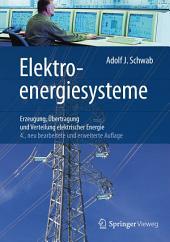 Elektroenergiesysteme: Erzeugung, Übertragung und Verteilung elektrischer Energie, Ausgabe 4