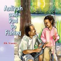 Aaliyah and Dad Go Fishing PDF