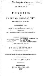 Elements of Physics: Or Natural Philosophy, General and Medical
