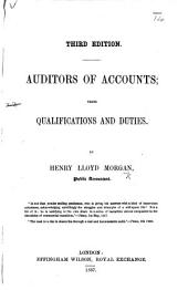 Auditors of Accounts: their qualifications and duties. (Third edition).