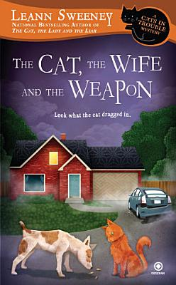 The Cat  the Wife and the Weapon