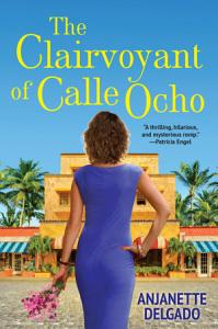 The Clairvoyant of Calle Ocho Book