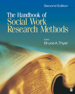The Handbook of Social Work Research Methods