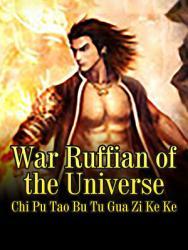 War Ruffian Of The Universe Book PDF
