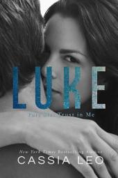 Trust In Me: Luke: Part 6