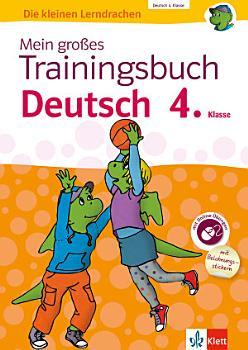 Mein gro  es Trainingsbuch Deutsch 4  Klasse PDF