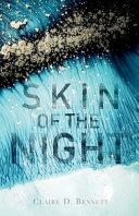 Skin of the Night