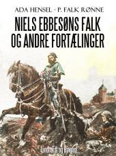 Niels Ebbesøns falk og andre fortælinger
