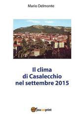 ll clima di Casalecchio nel Settembre 2015