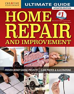 Ultimate Guide to Home Repair and Improvement  Updated Edition PDF