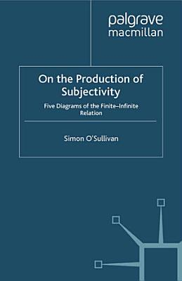 On the Production of Subjectivity PDF
