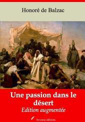 Une passion dans le désert: Nouvelle édition augmentée